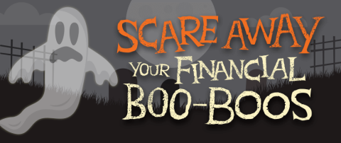 "A ghost at a graveyard with text overlay ""Scare Away Your Financial Boo-Boos"""