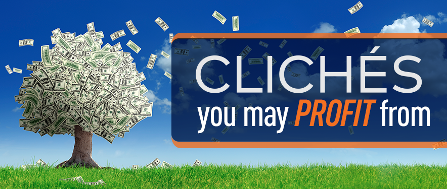 Gm Financial Com >> Clichés You May Profit From | Money Sayings | GM Financial
